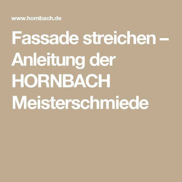 Fassade streichen – Anleitung der HORNBACH Meisterschmiede