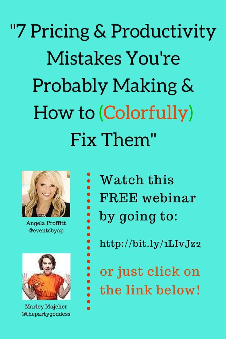 """Sign up here (http://unbouncepages.com/webinar-2-sign-up-page/) for my free pricing webinar: """"7 Pricing & Productivity Mistakes You're Probably Making & How to (Colorfully) Fix Them.""""  Angela Proffitt, the CEO of Vivid Experiences and I did this one together and it ROCKED!"""