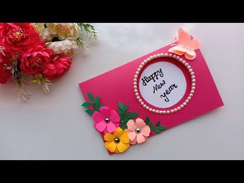 Beautiful Handmade Happy New Year 2019 Card Idea Diy Greeting Cards For New Year Youtube Card Design Handmade Greeting Cards Diy Handmade Birthday Cards