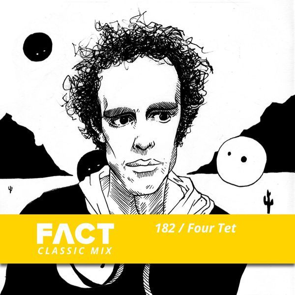 """Check out """"FACT Mix 182: Four Tet"""" by FACT on Mixcloud"""