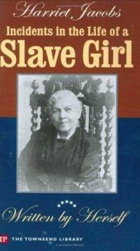 the struggles of harriet jacobs in her book incidents in the life of a slave girl Incidents in the life of a slave girl is an autobiography by a young mother and fugitive slave published in 1861 by l maria child, who edited the book for.