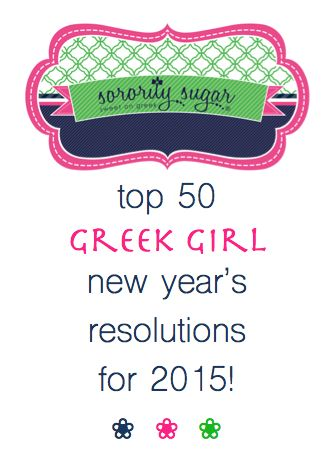 Resolve to be the BEST that you can be in 2015! Check out sorority sugar's top new year's resolutions for a happier & healthier greek year ahead. <3 BLOG LINK:  http://sororitysugar.tumblr.com/post/106757404219/sorority-sugar-new-years-resolutions-for-a#notes