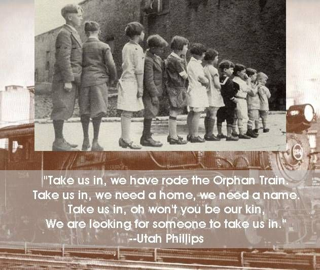 "orphan train essay Between 1854 and 1929, so-called orphan trains ran regularly from the cities of the east coast to the farmlands of the midwest ""in orphan train."