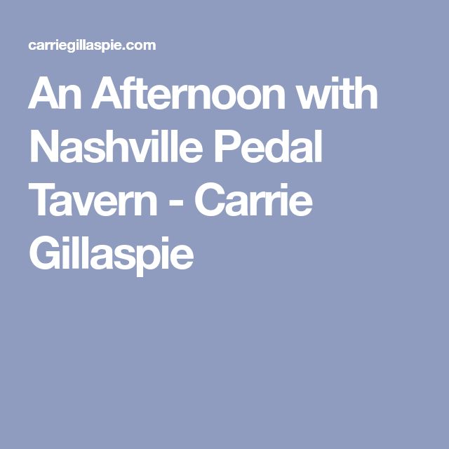 An Afternoon with Nashville Pedal Tavern - Carrie Gillaspie