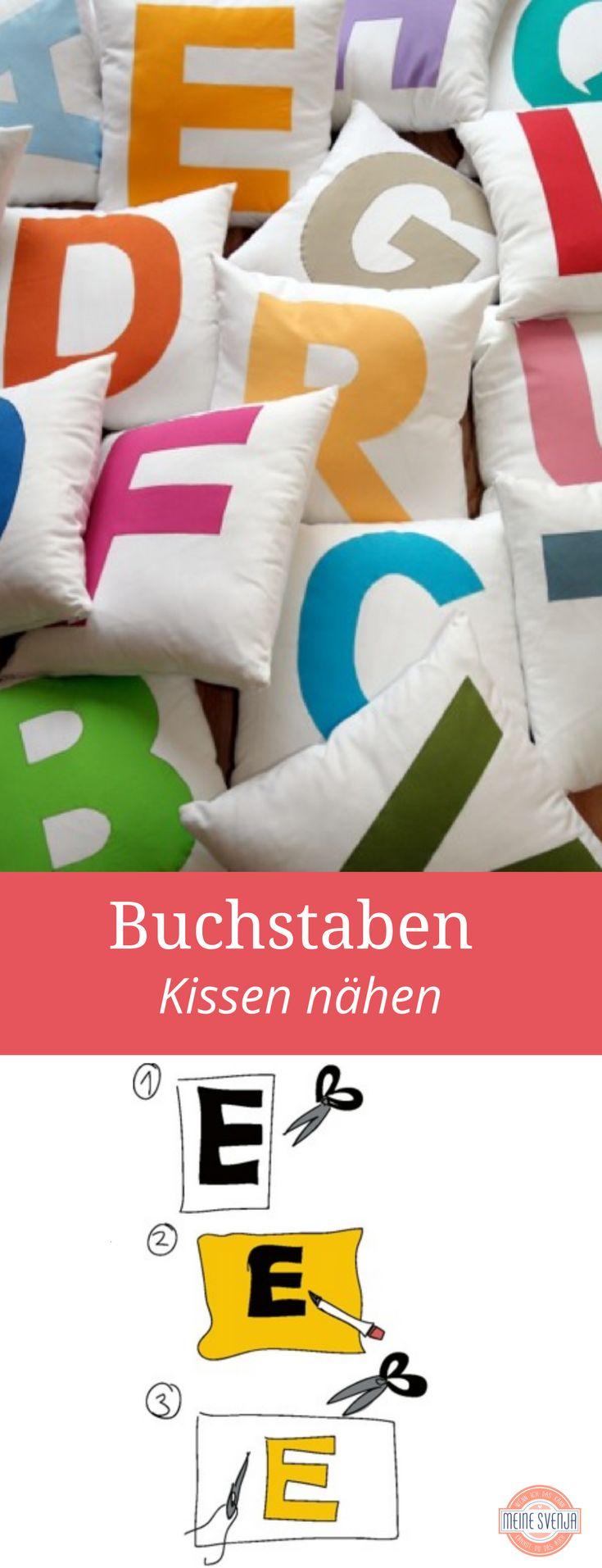 Inspirational Buchstaben n hen in Kissenform f r das Kinderzimmer meine Kinder hatten ihre Buchstabenkissen schon immer mit