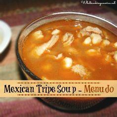 Menudo Soup Recipe, Tripe Soup Recipe, How To Make Mexican Tripe Soup, Whats Cooking America