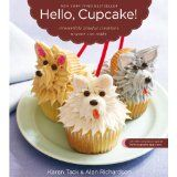 Hello, Cupcake!: Irresistibly Playful Creations Anyone Can Make (Paperback)By Alan Richardson