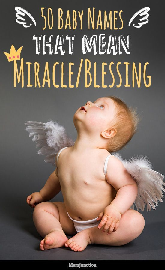 50 Majestic Baby Names Meaning Miracle Or Blessing | Baby
