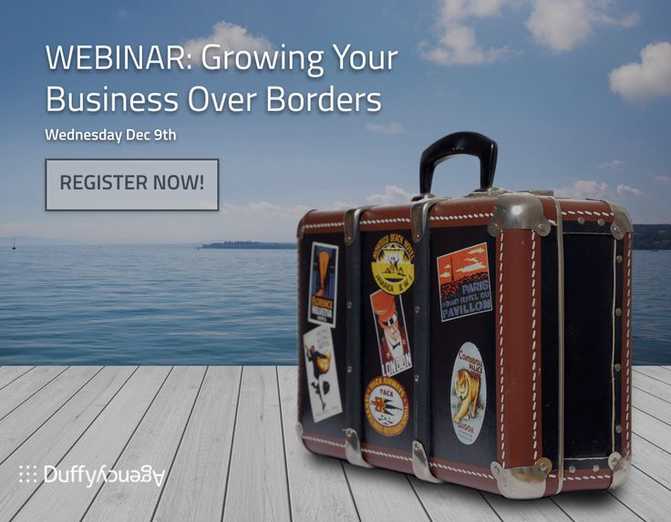 Encore performance: A new date for our webinar.  - How to determine if your brand is ready to travel - Address the unique challenges of marketing across borders - How to recognize the four digitally-enabled growth strategies - Select the right digitally-enabled growth strategy for your brand - Top ten travel tips for brands Sign up: http://duffy.agency/growing-your-business-over-borders/