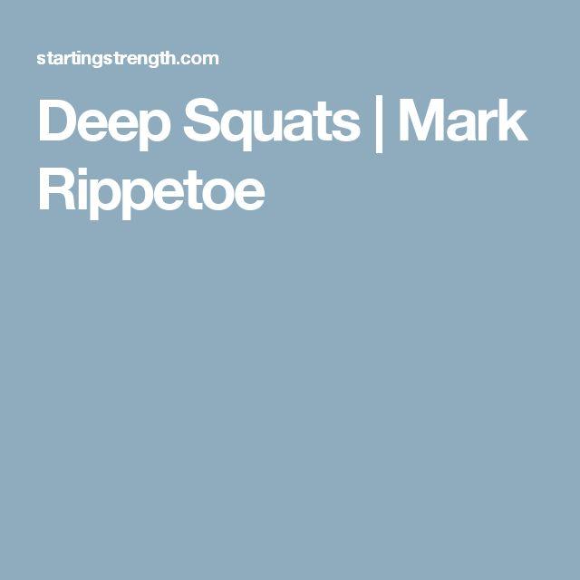 Deep Squats   Mark Rippetoe
