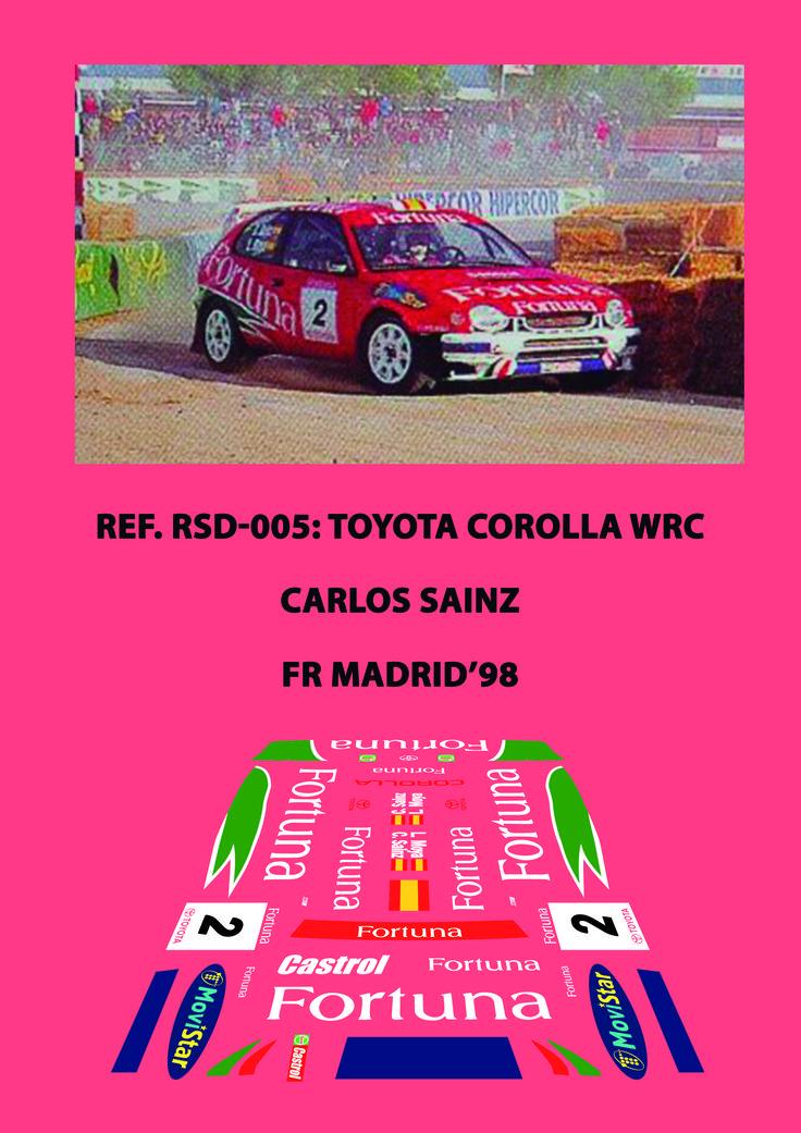 Ref. RSD-005 - Toyota Corolla WRC Carlos Sainz - FR Madrid'98