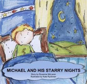 Why does Michael love his starry nights? And why does Michael not like his mornings? This is the story of a little boy who likes to stay up all night, and his parents must figure out why. Written by Roxanne McLaren, illustrated by Kate Ryckman