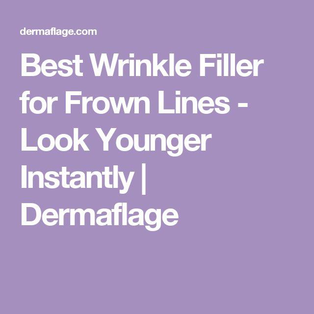 Best Wrinkle Filler for Frown Lines - Look Younger Instantly | Dermaflage