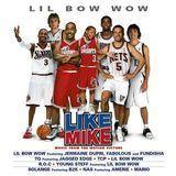 Like Mike [Original Soundtrack] [CD]