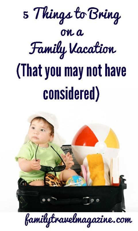 Things to Bring on a Family Vacation
