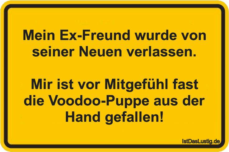 Mein Ex-Freund wurde von seiner Neuen verlassen. Mir ist vor Mitgefühl fast die Voodoo-Puppe aus der Hand gefallen! ... gefunden auf https://www.istdaslustig.de/spruch/3332 #lustig #sprüche #fun #spass