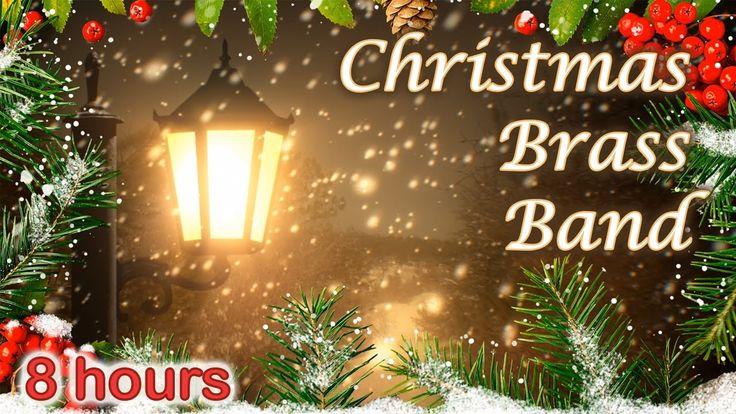 ☆ 8 HOURS ☆ CHRISTMAS MUSIC ♫ BRASS BAND Carols ☆ Christmas Music Instru...