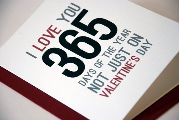 """Valentines Card - I Love You Card 365 Days - Valentines Day Card     - A2 (4.25""""x5.5"""") #Valentine's Day card    - Printed on 120lb smooth…"""
