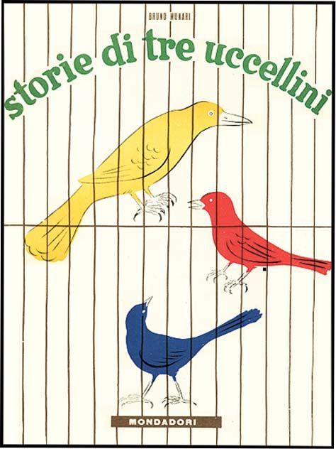 STORIE DI TRE UCCELLINI TIC,TAC AND TOC | MUNARI