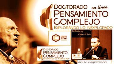 ADOLFO VASQUEZ ROCCA _ MULTIVERSIDAD MUNDO REAL EDGAR MORIN http://www.multiversidadreal.edu.mx/ CV. Web: http://www.danoex.net/adolfovasquezrocca.html Académico Investigador de de Postgrado Multiversidad Mundo Real Edgar Morin; Programa de Doctorado en Pensamiento Complejo 2015 (Ciencias de la Complejidad)  TUTORES DE DOCTORADO: http://www.multiversidadreal.edu.mx/docentes/tutores.html LÍNEAS DE INVESTIGACIÓN