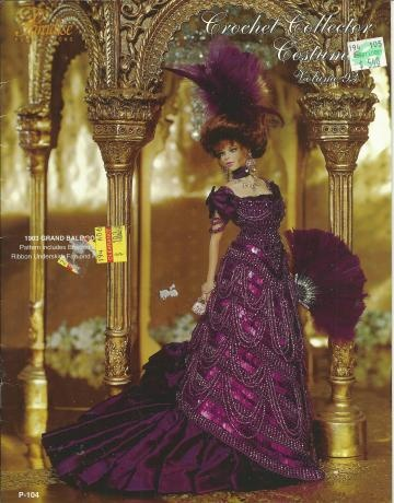 2003 PARADISE PUB- 1903 GRAND BALL GOWN  - CROCHET COLLECTOR COSTUME VOL. 93 - PATTERN INCLUDES: BEADED GOWN,RIBBON UNDERSKIRT,JEWELED BODICE,HAT,FEATHER FAN AND HAIRSTYLE by vingurl53
