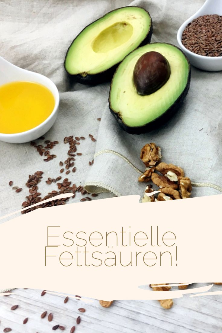 Health Talk: Essentielle Fettsäuren und die Bedeutsamkeit von Omega-3!