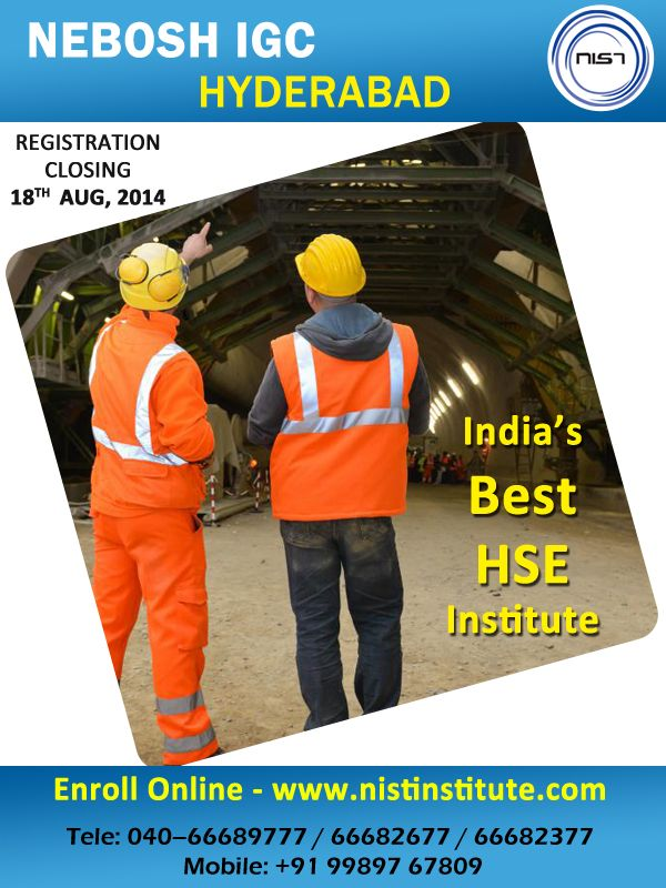 Professionals who need a fundamental understanding of safety and health concerns can take up NEBOSH IGC in Hyderabad course through NIST. This certification will enable the candidates to effectively discharge workplace health and safety responsibilities effectively and gives abroad and Multinational company job opportunities. Register your valuable course before august 18th, 2014 to not lose this chance. www.nistinstitute.com