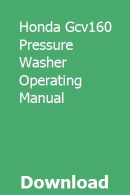 Honda Gcv160 Pressure Washer Operating Manual pdf download