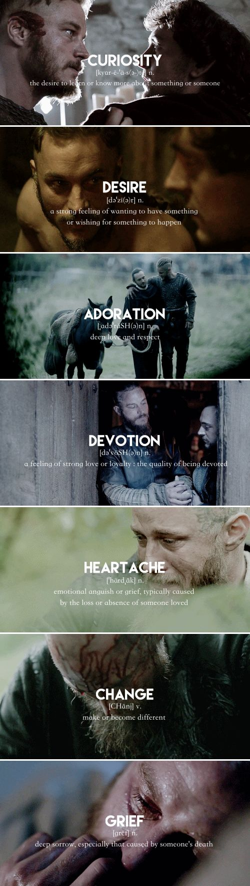 He's more myself than I am. Whatever our souls are made of, his and mine are the same. #vikings