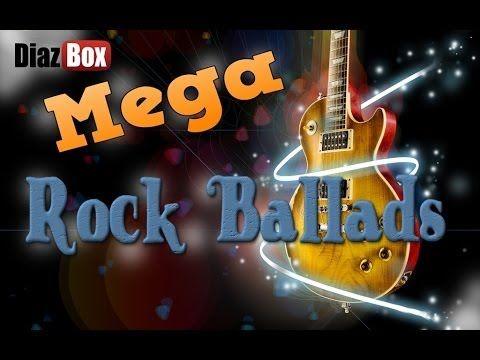 MEGA ROCK BALLADSㅣTHE BEST SLOW ROCKㅣULTIMATE ROCK BALLADSㅣDIAZBOX TUBE