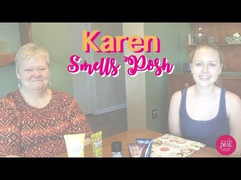 Karen Smells Perfectly Posh Products - YouTube
