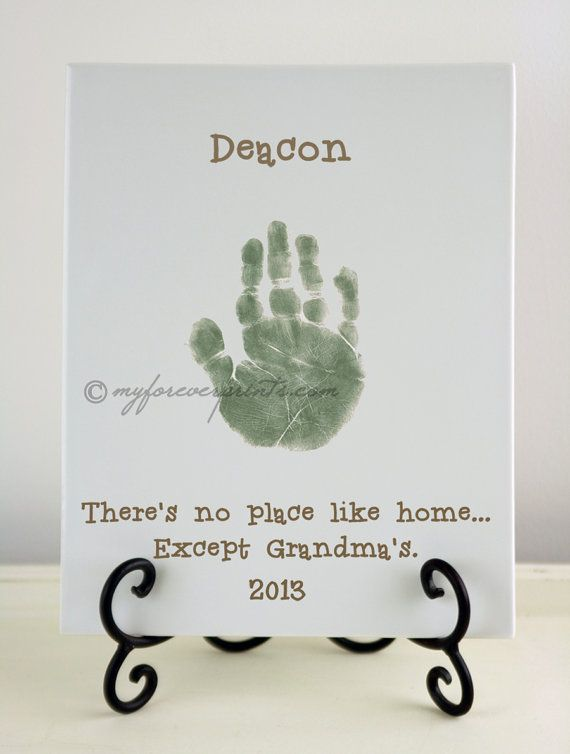 "Good Grandparent gift idea to make yourself. ""There's no place like home... except Grandma's"" with hand print :)"