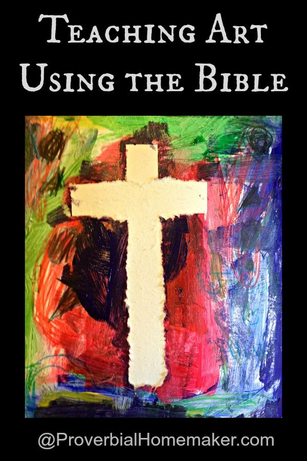 Teaching Art Using the Bible - Resources and ideas for biblical art lessons in the homeschool  ProverbialHomemaker.com