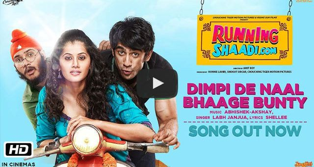 """Presenting the fun-loving song 'Dimpi De Naal Bhaage Bunty' from """"RunningShaadi.Com"""". ft. Taapsee Pannu & Amit Sadh"""