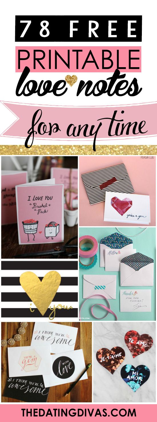 Cuuuute printable loves notes to use all year long! www.TheDatingDivas.com