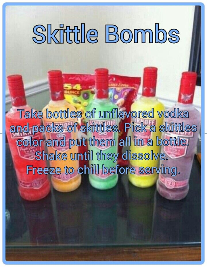 Skittle bombs - I'm thinking have the group request a flavor ahead of time and they purchase the bottle