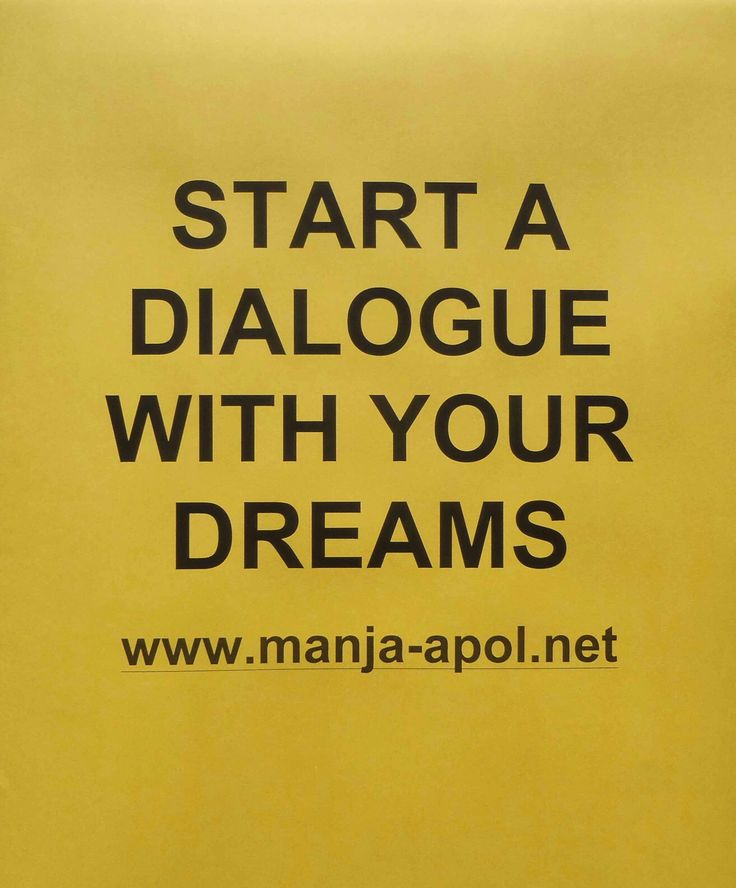 Start a dialogue with your dreams