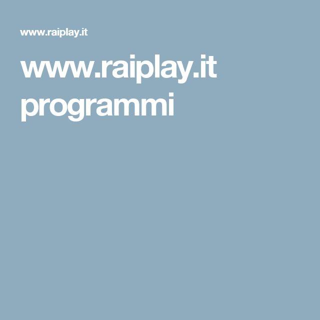 www.raiplay.it programmi