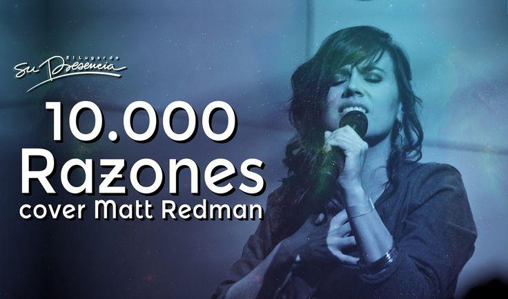 Su Presencia -  Cover 10.000 Razones - Matt Redman