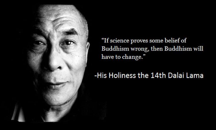 That's the spirit - Well said! - belief systems need to change and adapt to new realities brought about by Scientific discoveries