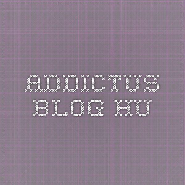 addictus.blog.hu