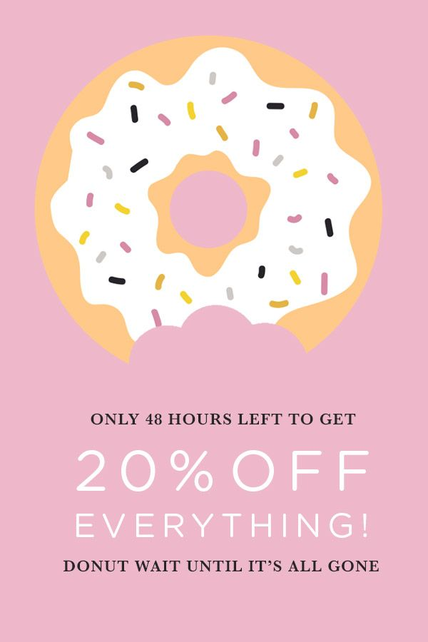 DONUT miss out! The entire shop is on sale! // Sale ends 9/7 11:59 PM PST.