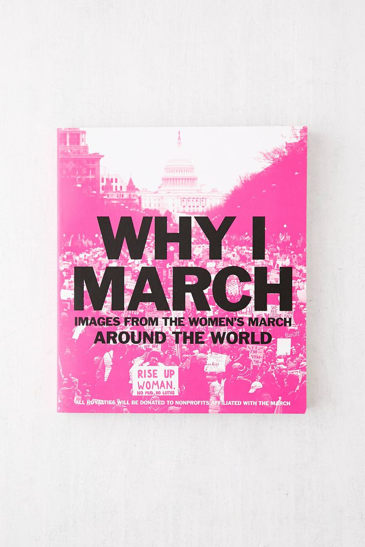 Slide View: 1: Why I March: Images from the Woman's March Around the World By Abrams Books