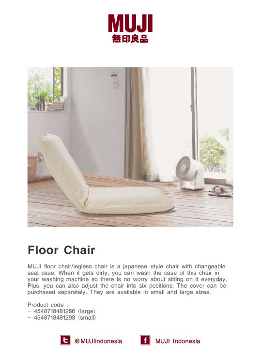 [Floor Chair] a Japanese-style chair with changeable seat case, you can also adjust the chair into six positions. The cover can be purchased separately. They are available in small and large sizes.