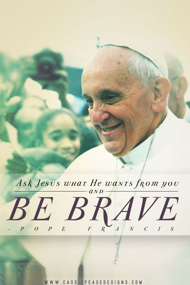 Pope Francis...great quote for 3F journals
