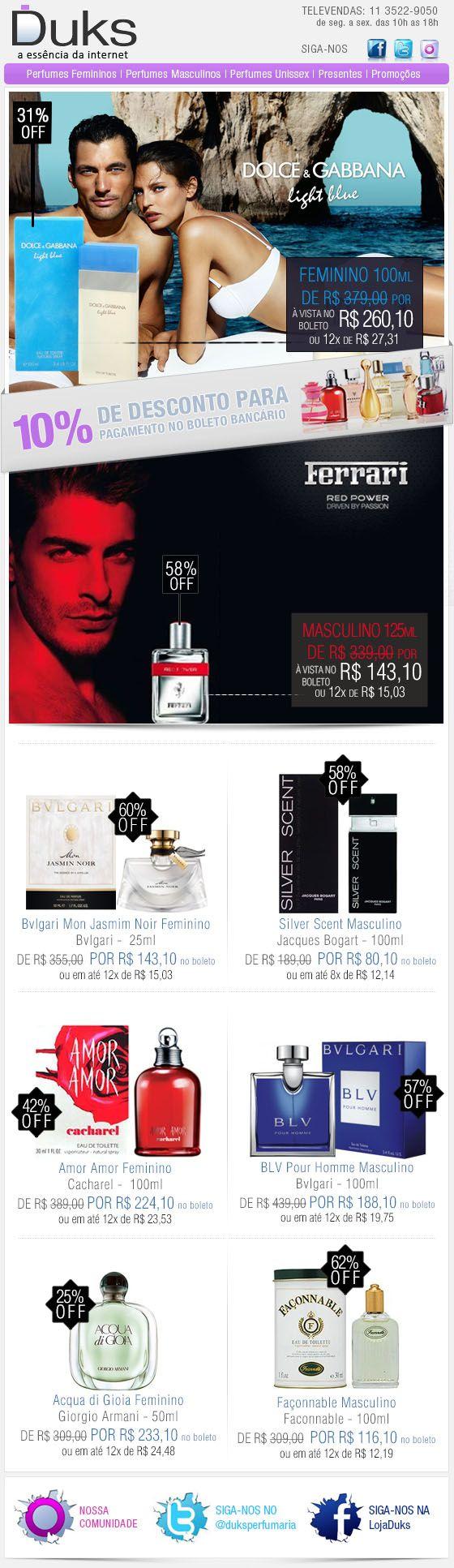 E-mail Marketing Duks Perfumes Promoção 13/01/2013 http://www.duks.com.br/sistema/custom.asp?IDLoja=11220&arq=emkt_01_13.htm&int=1&origem=emailmkt