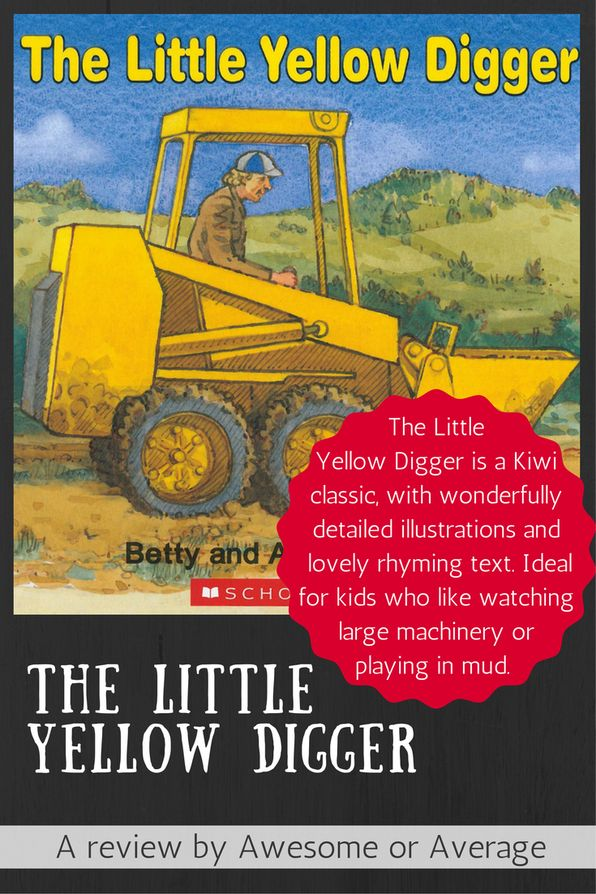 The Little Yellow Digger is a Kiwi classic with detailed illustrations and a rhythmic story that will delight young children - especially those obsessed with machinery and/or mud. Buy from Mighty Ape: https://www.mightyape.co.nz/product/the-little-yellow-digger-nz-gaelyn-gordon-award-winner-paperback/2215034?r=2072938 (affiliate link)