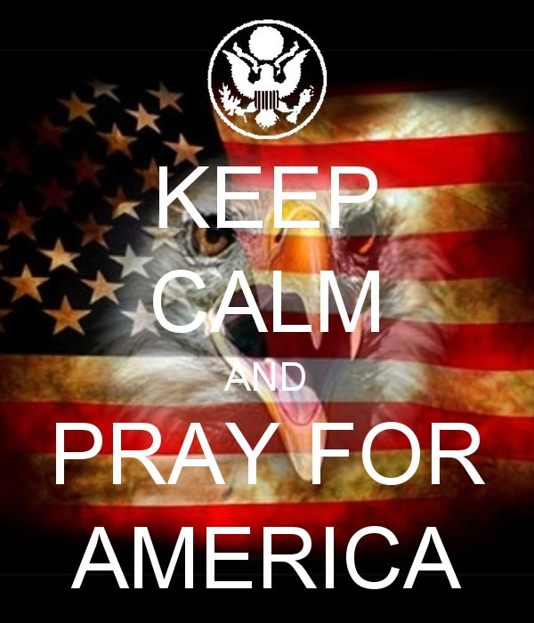 .Pray for America. And vote for Ted Cruz