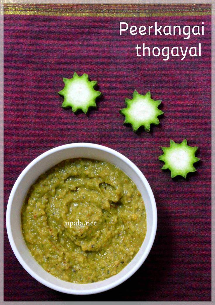 http://www.upala.net/2014/11/peerkangai-thogayalridge-gourd-chutney.html
