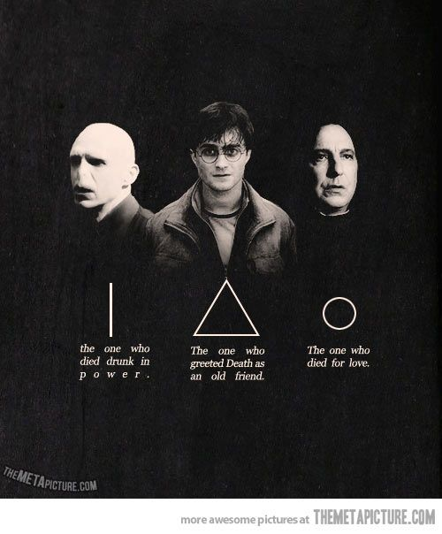 J.K. Rowling is a genius…   Lord Voldemort, Harry Potter, and Severus Snape -- The Three Brothers...